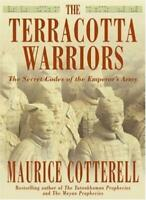 The Terracotta Warriors: The Secret Codes of the Emperor's Army .9780747264446