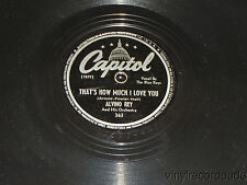 ALVINO REY Why Don't We Say We're Sorry / That's How Much I Love You CAPITOL 363