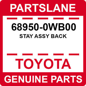 68950-0WB00 Toyota OEM Genuine STAY ASSY BACK