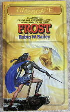 Frost by Robin W. Bailey PB 1st Timescape 45596 - cursed for a dark crime