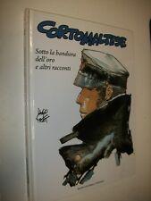 HUGO PRATT:CORTO MALTESE N.4.SOTTO LA BANDIERA DELL'ORO E&ALTRI.ESPRESSO 2006