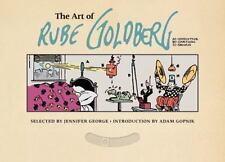 The Art of Rube Goldberg : A) Inventive B) Cartoon C) Genius HC 2013