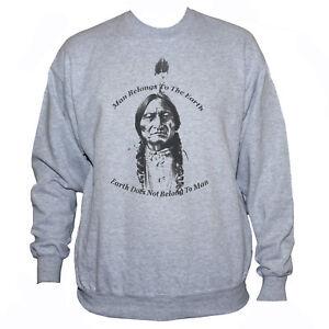 SITTING BULL Native American Sweatshirt Quote Eco Classic Men's Women's Jumper