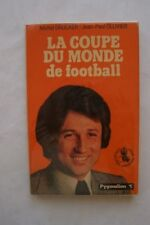 LA COUPE DU MONDE DE FOOTBALL