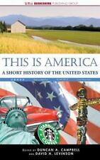 This Is America: A Short History of the United States (Hardback or Cased Book)