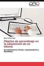 Objetos de aprendizaje en la adquisición de un idioma: Consideraciones, Diseño,
