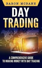 Day Trading Strategies, Penny Stocks, Swing Trading, Options Trading: Day...
