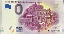 BILLET 0 EURO SOUVENIR PACO DOS DUQUES DE BRAGANCA PORTUGAL  2019-1