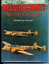 MESSERSCHMITT AIRCRAFT DESIGNER, VAN ISHOVEN, NEW 1976 HARDBOUND BOOK On Sale