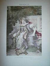 Gravure 19° 1899 couleur Peinture E. Dupain Premiére au rendez vous courtisane