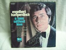 "Engelbert Humperdinck Hand Signed Autographed Record ""A Man Without Love"""