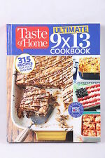 Taste of Home Ultimate 9 X 13 Cookbook : 375 Recipes for Your 9x13 Pan by Taste