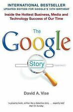 The Google Story by DAVID A VISE; DAVID A VISE; DAVID A VISE