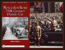 Book - Hitler's Chariots Volume Two: Mercedes-Benz 770K Grosser Parade Car