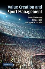 Value Creation and Sport Management by Ignacio Urrutia, Kimio Kase and...