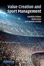 Value Creation and Sport Management by Ignacio Urrutia, Kimio Kase and...