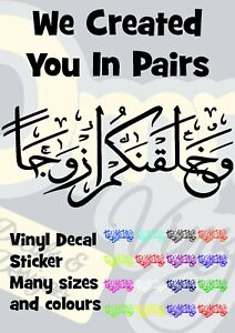 We Created You In Pairs Islamic Arabic Vinyl Transfer Sticker Decal Mirror Wall