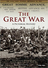 Great War a Pictorial History, The (Classic Rare & Unseen), New, Hill, Duncan Bo