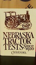 Nebraska Tractor Test since 1920 by C.H. Wendel