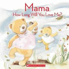 Mama, How Long Will You Love Me?, Anna Pignataro, Good Book