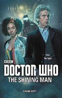 Doctor Who: The Shining Man by Scott, Cavan | Hardcover Book | 9781785942686 | N