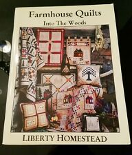 Farmhouse Quilts Into The Woods From Liberty Homestead