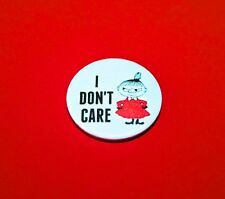 THE MOOMINS LITTLE MY I DON'T CARE BUTTON PIN BADGES