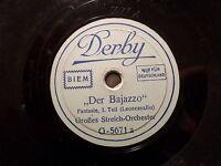 """STREICH-ORCHESTER """"Der Bajazzo - Fantasie - Leoncavallo"""" 78rpm 20cm Derby 1930"""
