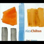 Live in Anvers by Alex Chilton (CD, Jul-2004, Last Call)