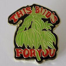 This Bud is for U Marijuana Leaf Lapel Hat Pin Pot Tie Tack Hippie Cannabis Weed