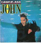 45 T SP DESIRELESS *JOHN*