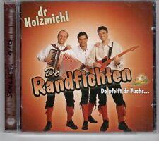 (GK729) De Randfichten, Do pfeift dr Fuchs... - 2004 CD