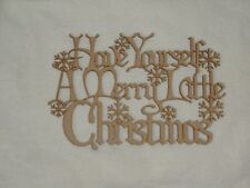 Have Yourself A Merry Little Christmas Wooden Phrase Quote Words Blank