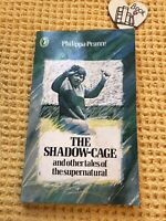 The Shadow Cage and Other Tales of the Supernatural by Philippa Pearce