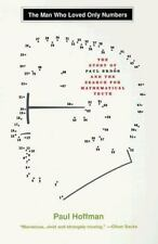 MAN WHO LOVED ONLY NUMBERS, THE: THE STORY OF PAUL ERDOS AND THE SEARCH FOR