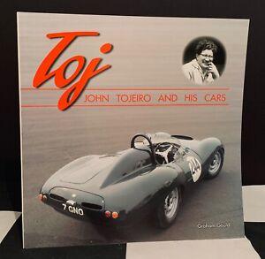 TOJ JOHN TOJEIRO AND HIS CARS BOOK AC ACE ECURIE ECOSSE FORMULA JUNIOR LE MANS