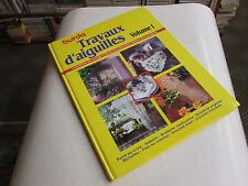 livre .. TRAVAUX D'AIGUILLES  Vol 1 ..TBE