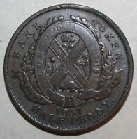 Canadian ½ Penny 1 Sou People's Bank Token 1837 Canada 1/2 One Half Peuple