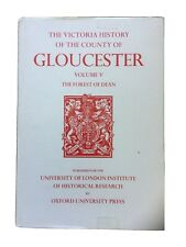 Forest Of Dean Vol V, Victoria History Of County of Gloucester