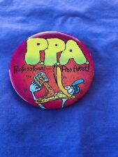 "PPA ""Professional Piss Artist"" Button / Badge.  Good Condition & Collectable."