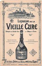 BUVARD Publicitaire - Liqueur de La Vieille Cure à CENON (Rare)