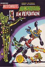 Les Micronautes N°7 - Micronautes en perdition - Arédit-Marvel - 1982 - TBE