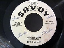 R&B Rocker THE O.C. ALL STARS Everybody Stroll / Stone Down SAVOY 45-1533 PROMO