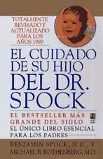 El Cuidado de Su Hijo del Dr. Spock by Spock, Benjamin, M.D.