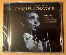 The Unforgettable CHARLES AZNAVOUR Sings in English, Spanish, Italian & German