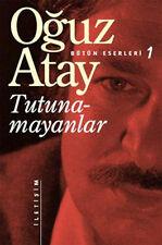 """Turkce Klasik Kitap  """" Oğuz Atay """"- """"TUTUNAMAYANLAR """""""