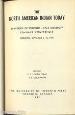 NorthAmerican Indian Today University Toronto Yale University 1939 Seminar Book