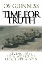 Time for Truth: Living Free in a World of Lies, Hy