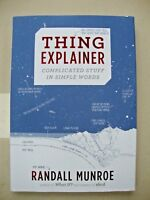 """THING EXPLAINER RANDALL MUNROE """"COMPICATED STUFF IN SIMPLE WORDS"""" NEW"""