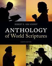 Anthology of World Scriptures by Robert E. Van Voorst (2013, Paperback)